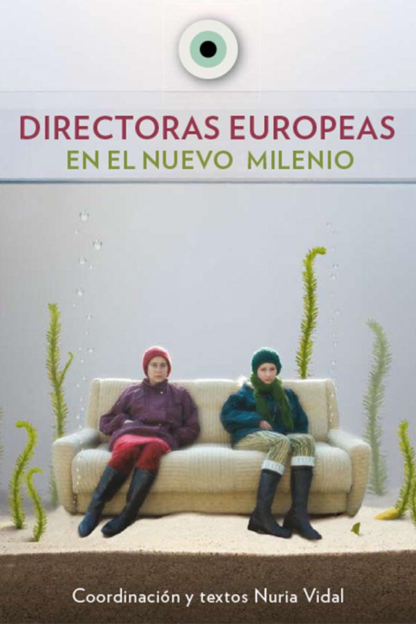 Libro Una Parte del Cielo: Directoras europeas del nuevo milenio.